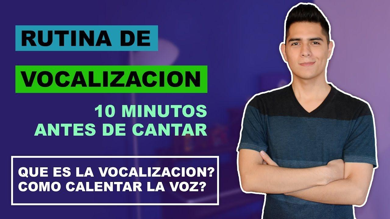 Como Vocalizar? Rutina de Vocalizacion 10 Minutos Antes de Cantar    Que...