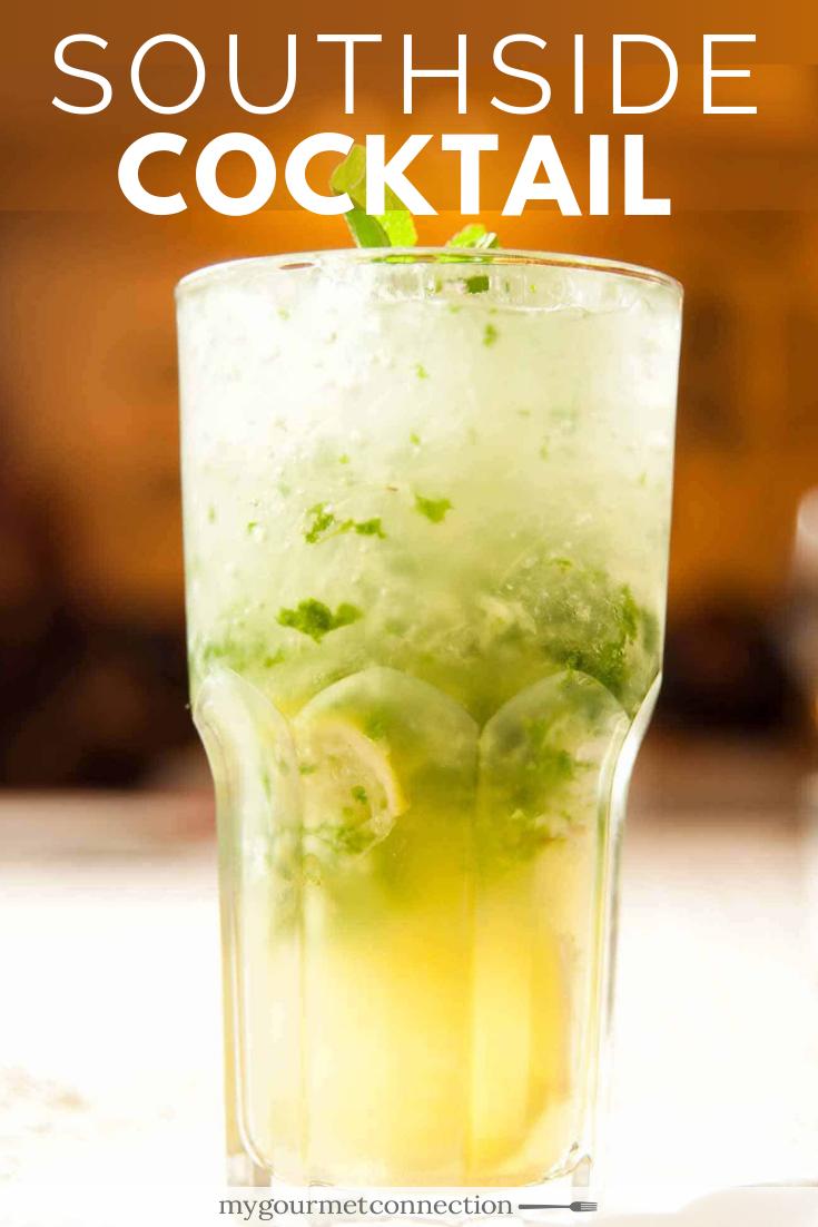 Southside Cocktail Recipe Mint Drink Mint Cocktails Lemon Cocktail