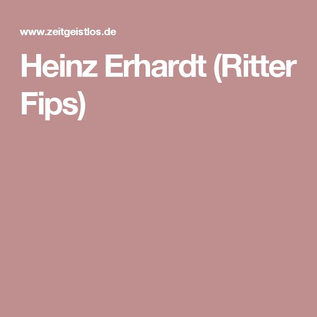 Heinz Erhardt Ritter Fips