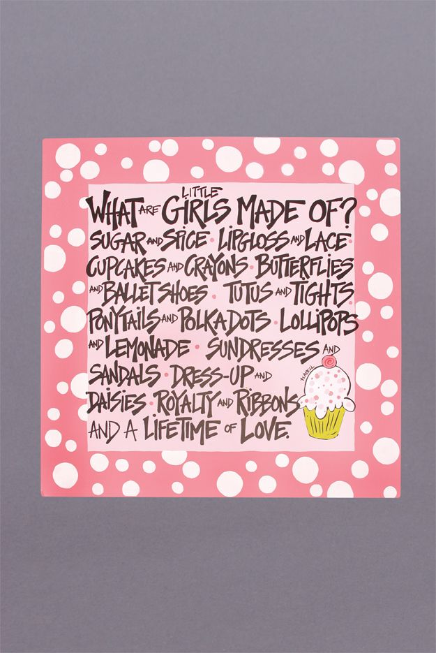 What are Little Girls Made Of? Baby girl quotes, My baby