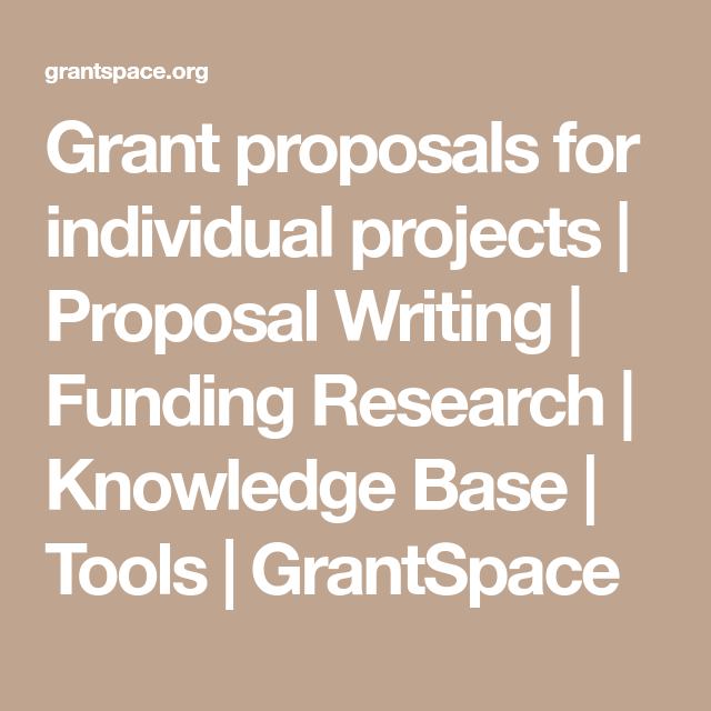 How Do I Write A Grant Proposal For My Individual Project