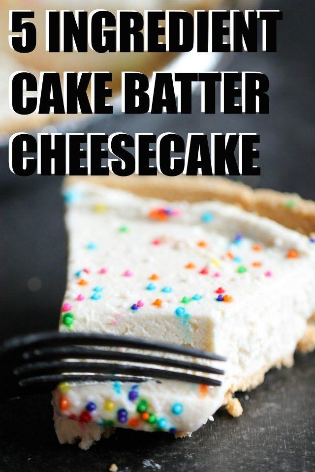 5-Ingredient Cake Batter Cheesecake #cakebatter