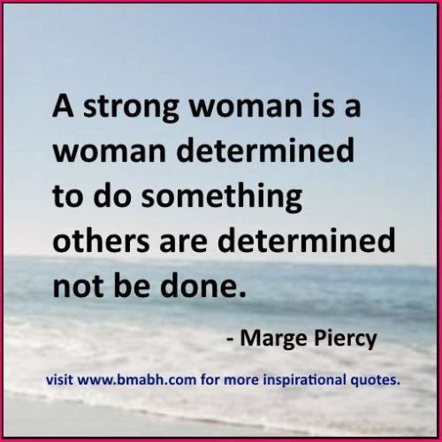 100 Inspirational Strong Women Quotes To Empower You ( With Pictures)