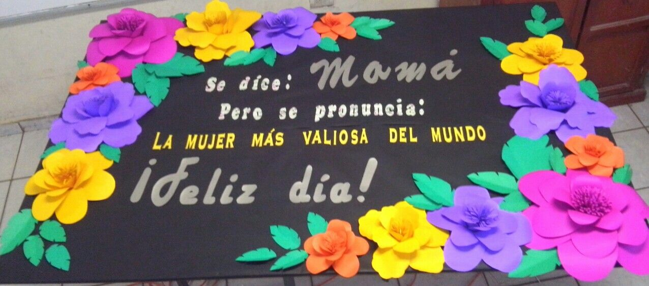 Dia De Las Madres Periodico Mural Flores Gigantes Frases Escuela