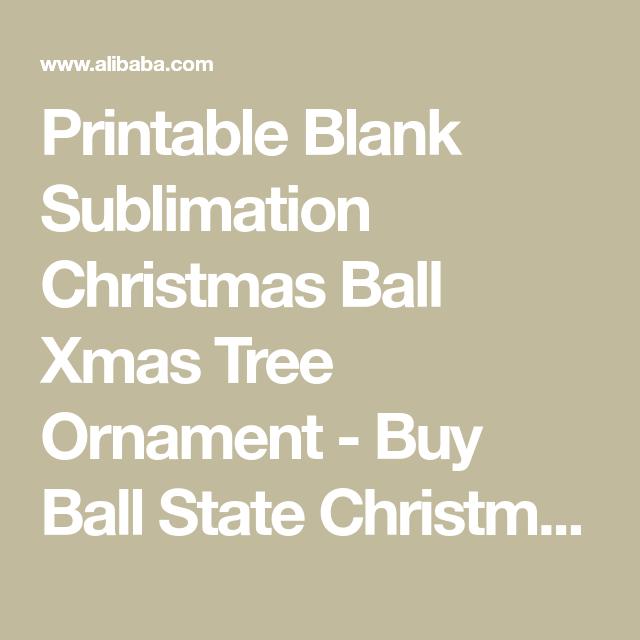 Printable Blank Sublimation Christmas Ball Xmas Tree