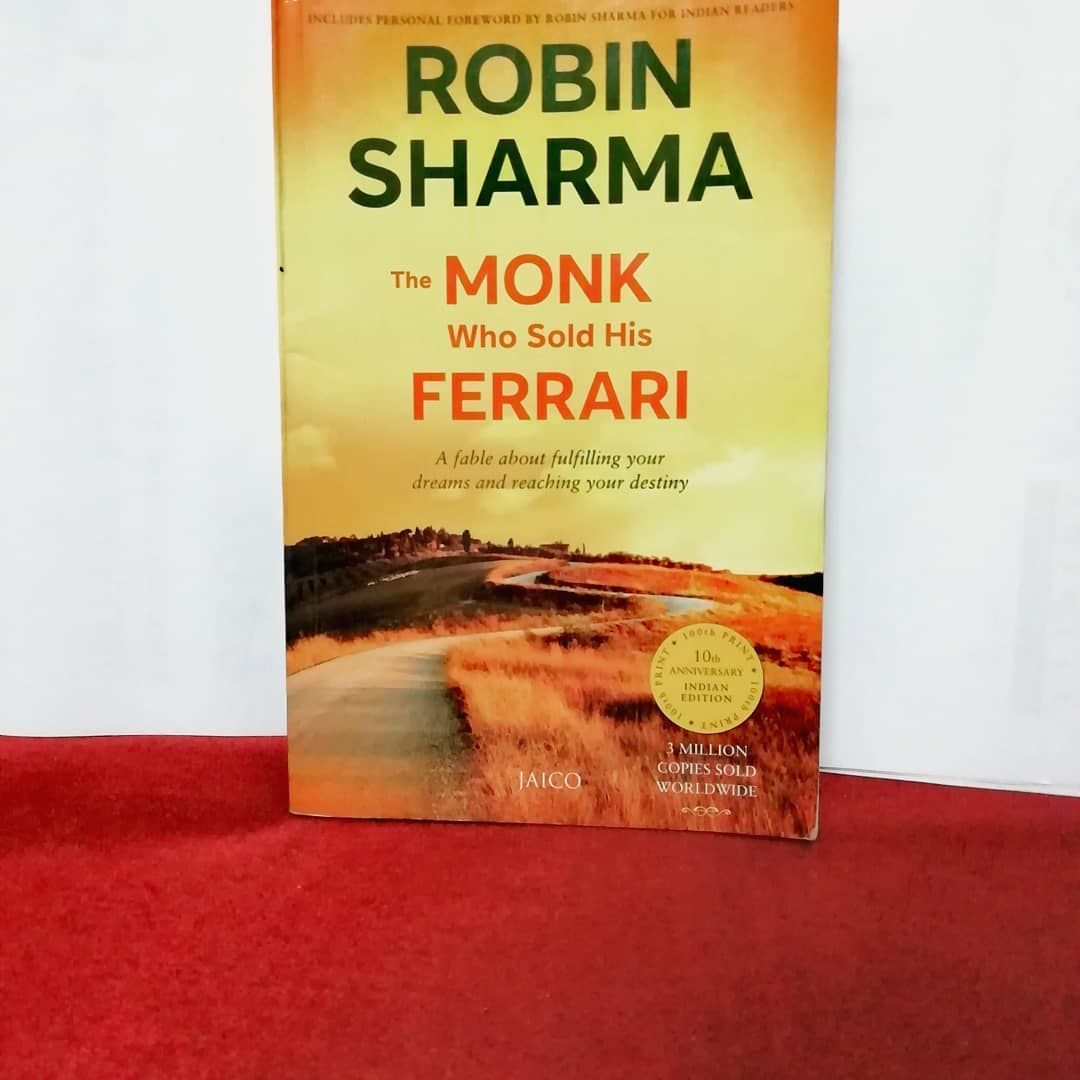The Monk Who Sold His Ferrari A Fable About Fulfilling Your Dreams