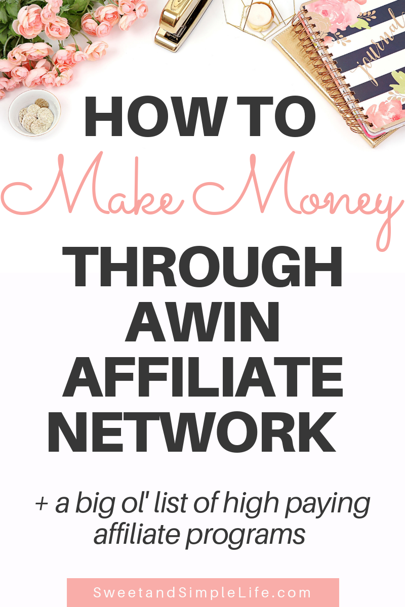 Why Every Blogger Needs to Join the Awin Affiliate Network TODAY is part of Affiliate network, Affiliate marketing strategy, Online business tools, Blog tips, Social media growth, Make money blogging - Here's are the top 3 every blogger needs to join the AWIN affiliate network, plus a big list of highpaying AWIN affiliate programs!