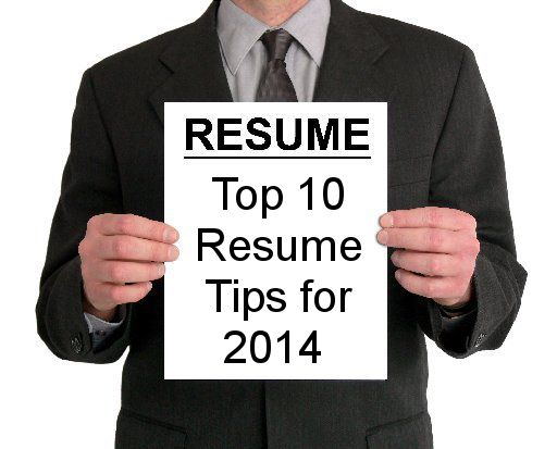10 best resume tips for 2014 i have been meaning to redo my resume