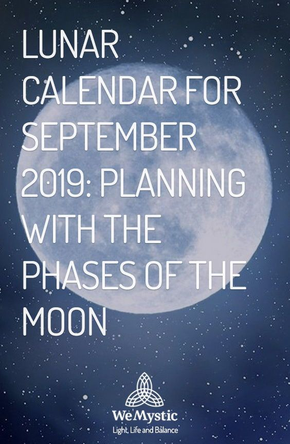 Lunar Calendar For September 2019 Planning With The Moon New
