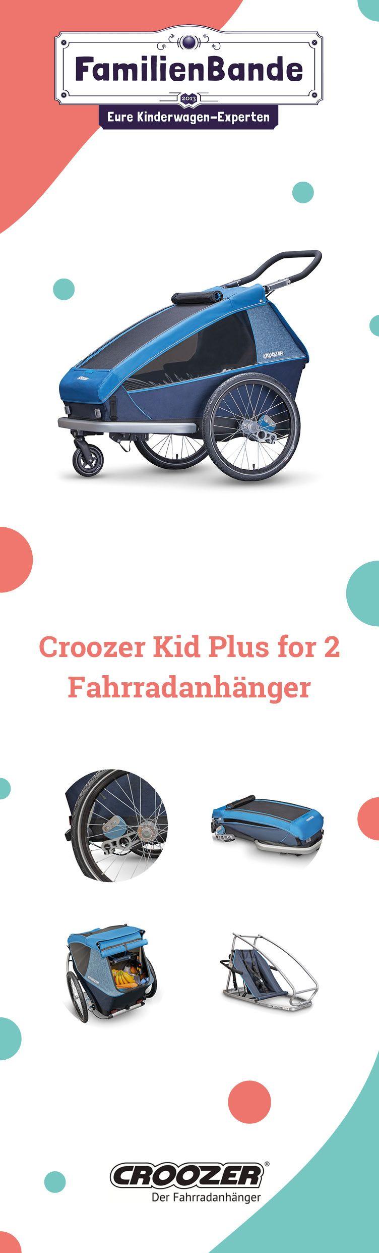 Hier Erhaltet Ihr Den Neuen Croozer Kid Plus For 2 Fahrradanhanger