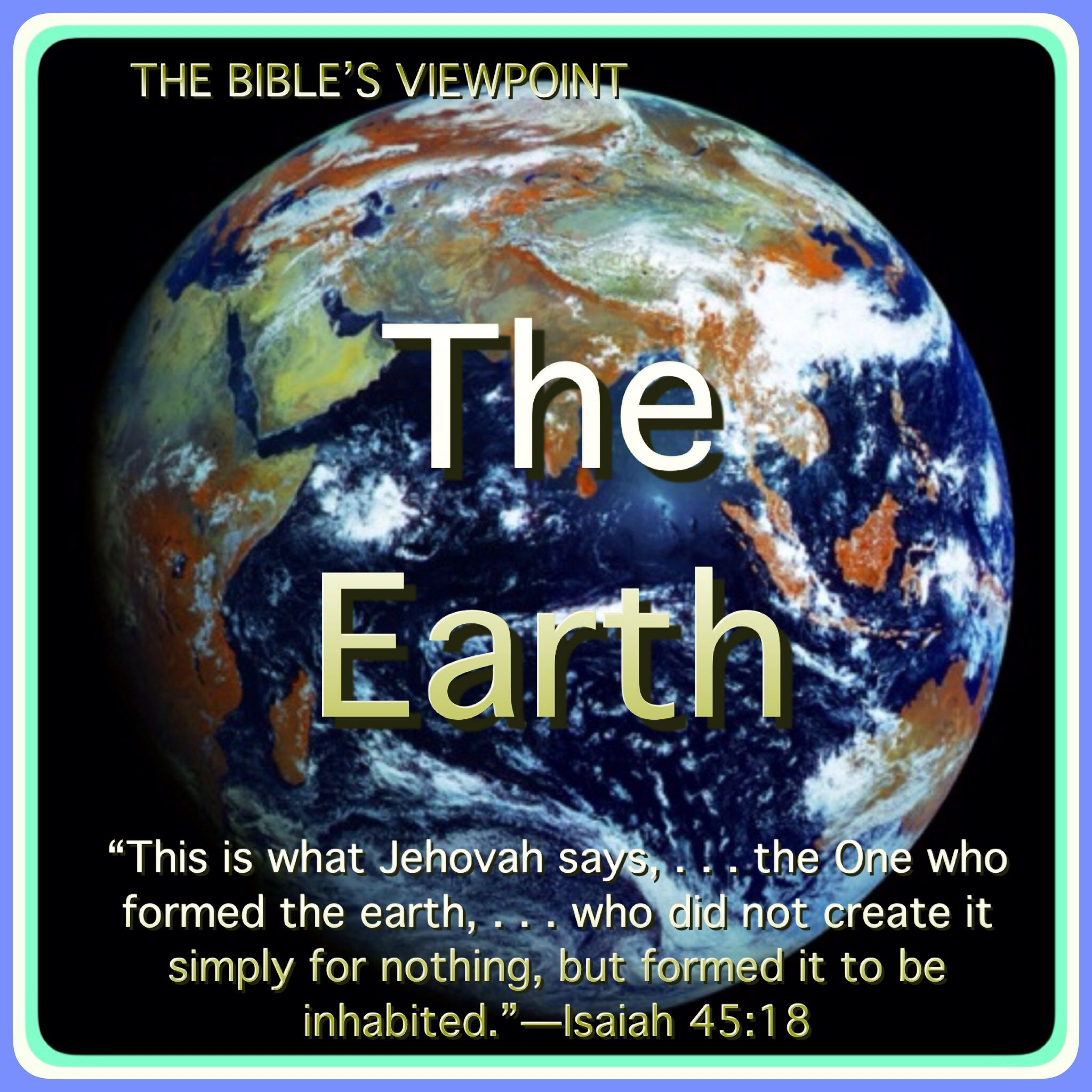 The Earth Will The Earth Be Destroyed What Is God S Purpose For The Earth Jw Org Publications Magazi Bible Based Study Jehovah Bible Knowledge
