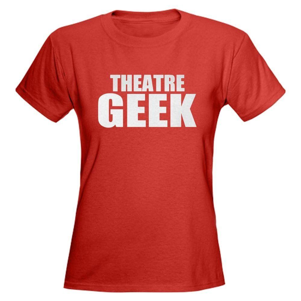 2c770e6835 ThMisc Theatre Geek Funny Women's Dark T-Shirt by CafePress ...