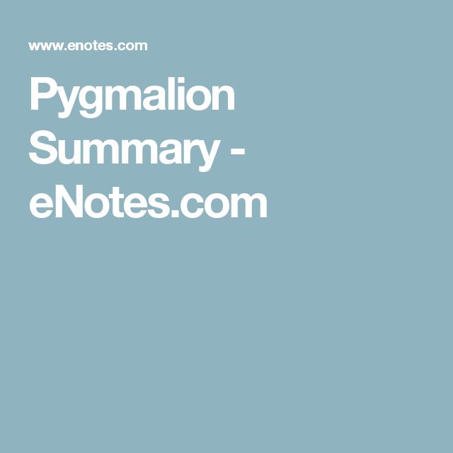 pyg on summary enotes com brit lit summary pyg on summary enotes com