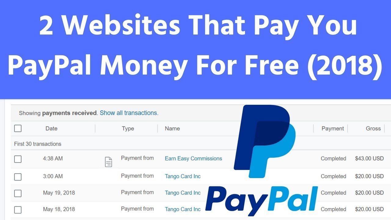 2 Websites That Pay You PayPal Money For Free 2018 (Easy