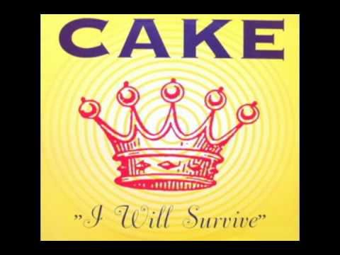Cake I Will Survive Cake Song Songs Best Workout Songs