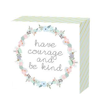 Word Block-Have Courage & Be Kind
