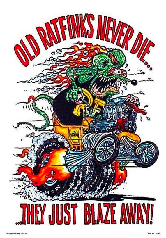 Rat Fink Old Rat Finks Never Die Poster Products