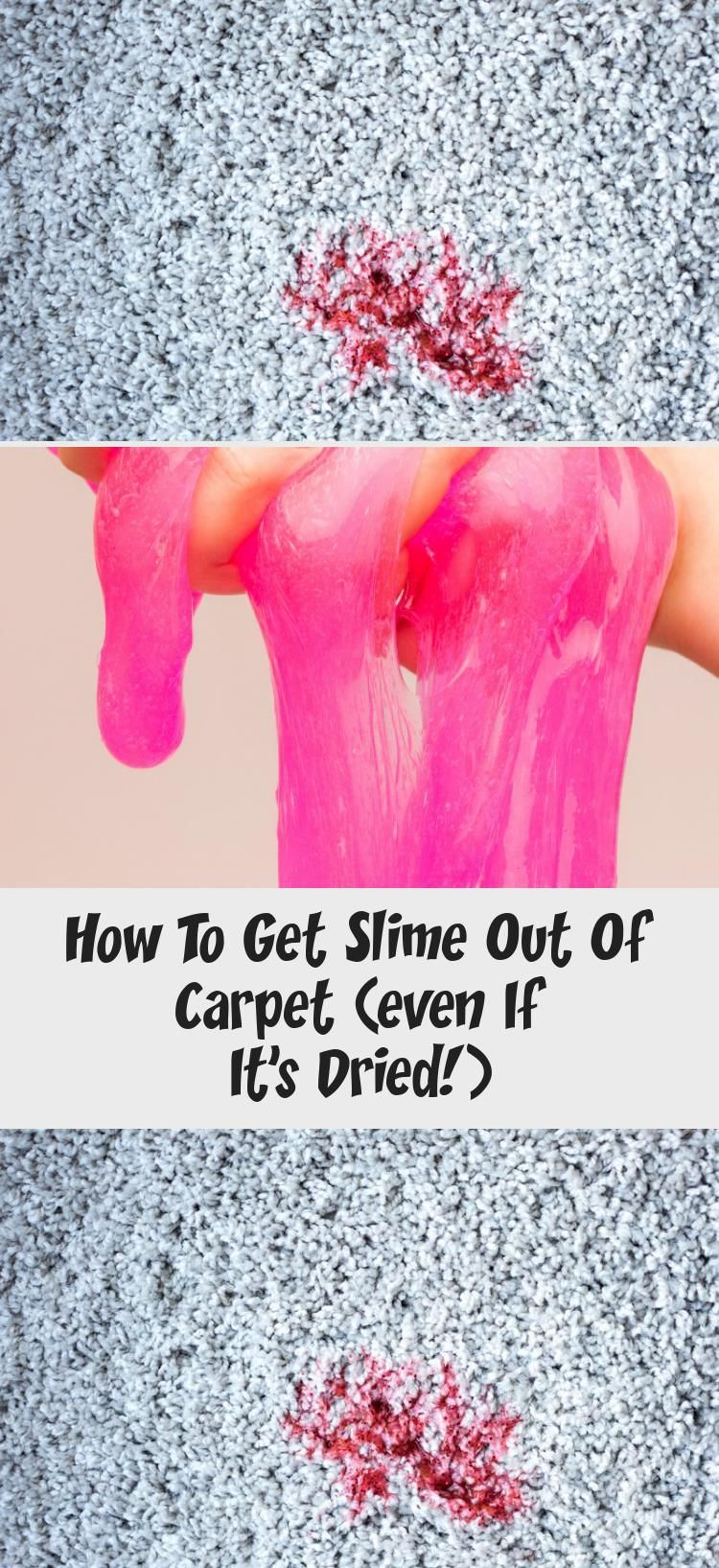 How To Get Slime Out Of Carpet Even If It S Dried Home Design How To Get Slime Out Of Carpet Ver Stain Remover Carpet Cleaning Hacks How To Clean Carpet