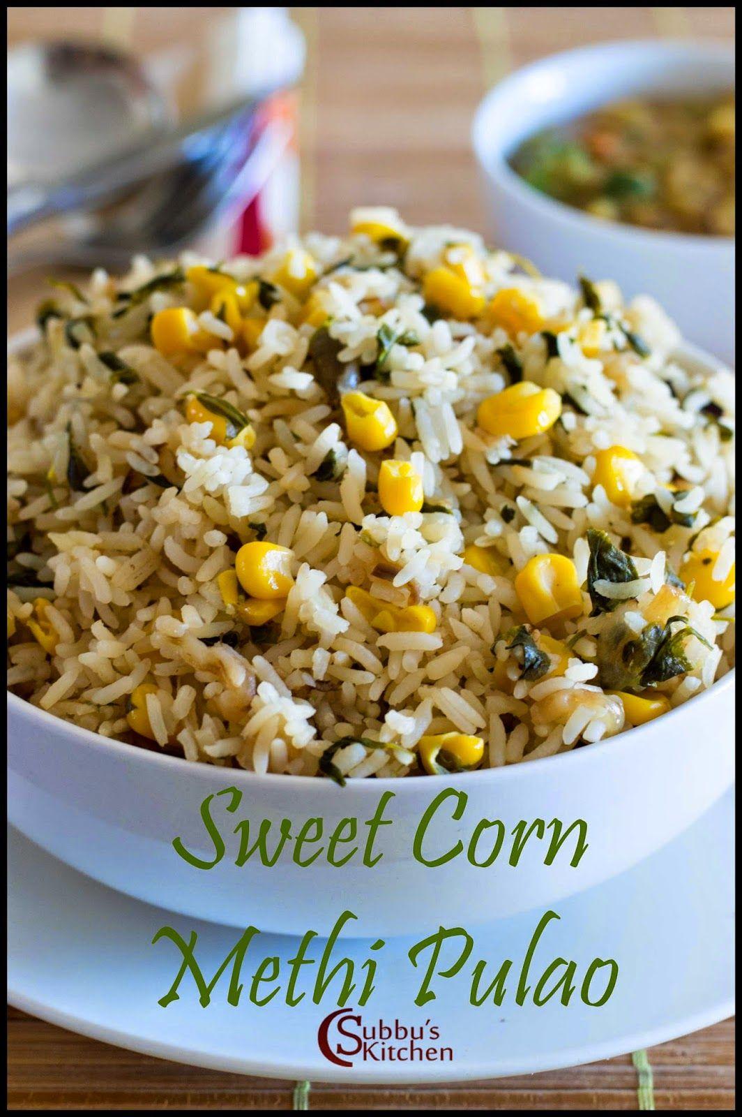 Sweetcorn methi pulao recipe recipes to cook pinterest recipe sweetcorn methi pulao recipe ccuart Choice Image