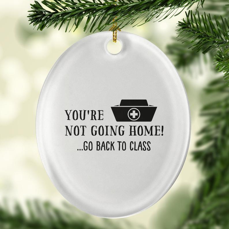 Nurse Ornaments Nurse Christmas Ornament You're Not Etsy