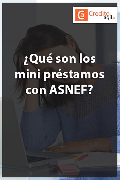 Mini Prestamos Con Asnef Sin Nomina Online Y Urgentes 24h Prestamos Tarjeta De Credito Mini