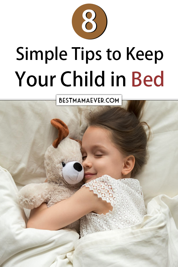 How to Keep Toddler in Bed: 8 Simple Tips in 2020 ...