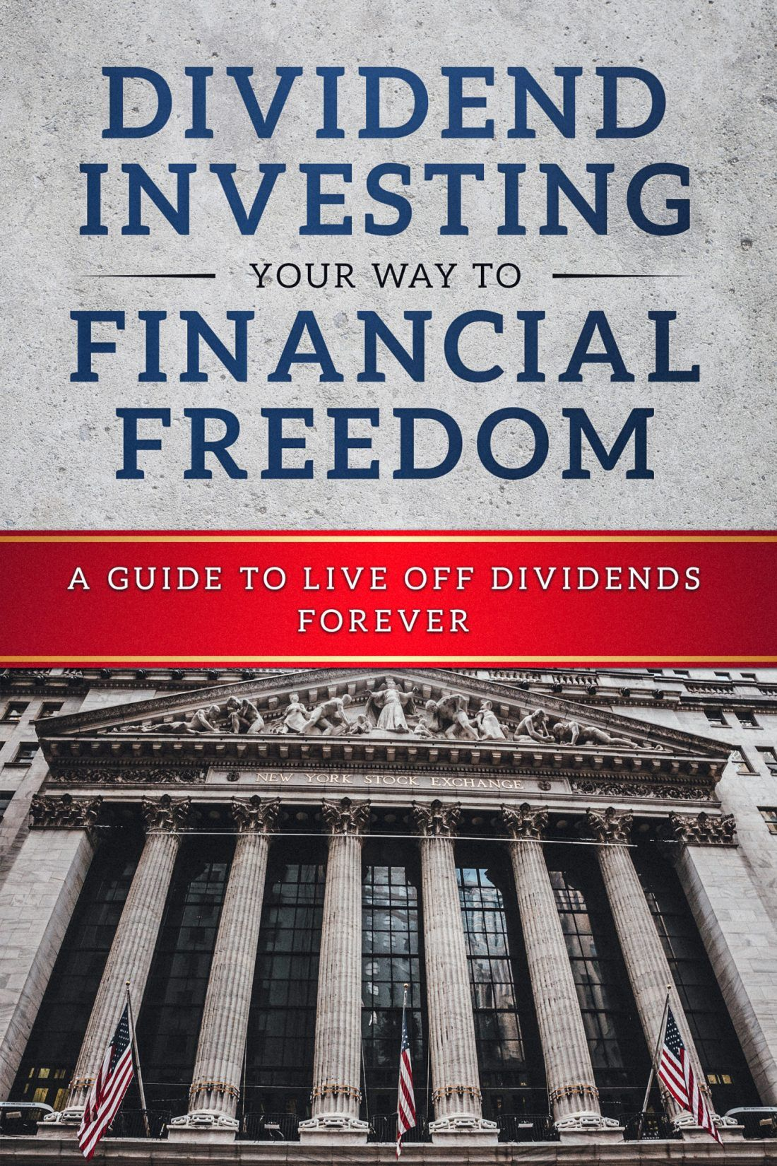 Dividend Investing Your Way To Financial Freedom Book Dividend Investing Financial Freedom Dividend