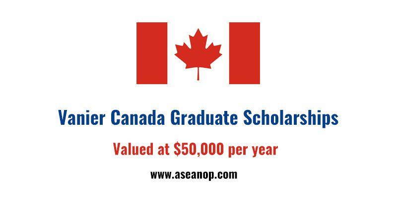 Vanier Canada Graduate Scholarships By Vanier Canada Graduate Scholarships Vanier Cgs Program Graduate Scholarships Scholarships Leadership Programs