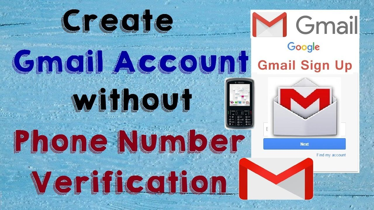 How To Create Gmail Account Without Mobile Number Verification Without Phone Number In 2020 Mobile Number Verification Phone Numbers Accounting