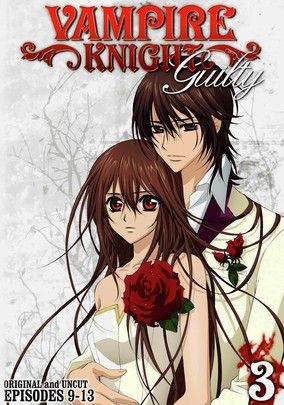 Vampire Knight Guilty Vol 3 Vampire Knight Anime Yuki Kaname