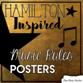 Hamilton-Inspired Music Rules | Classroom quotes ...