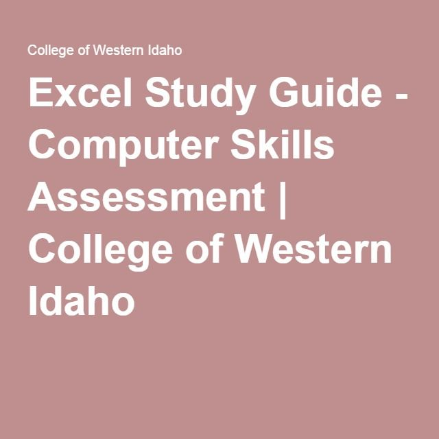 Excel Study Guide - Computer Skills Assessment College of - excel assessment