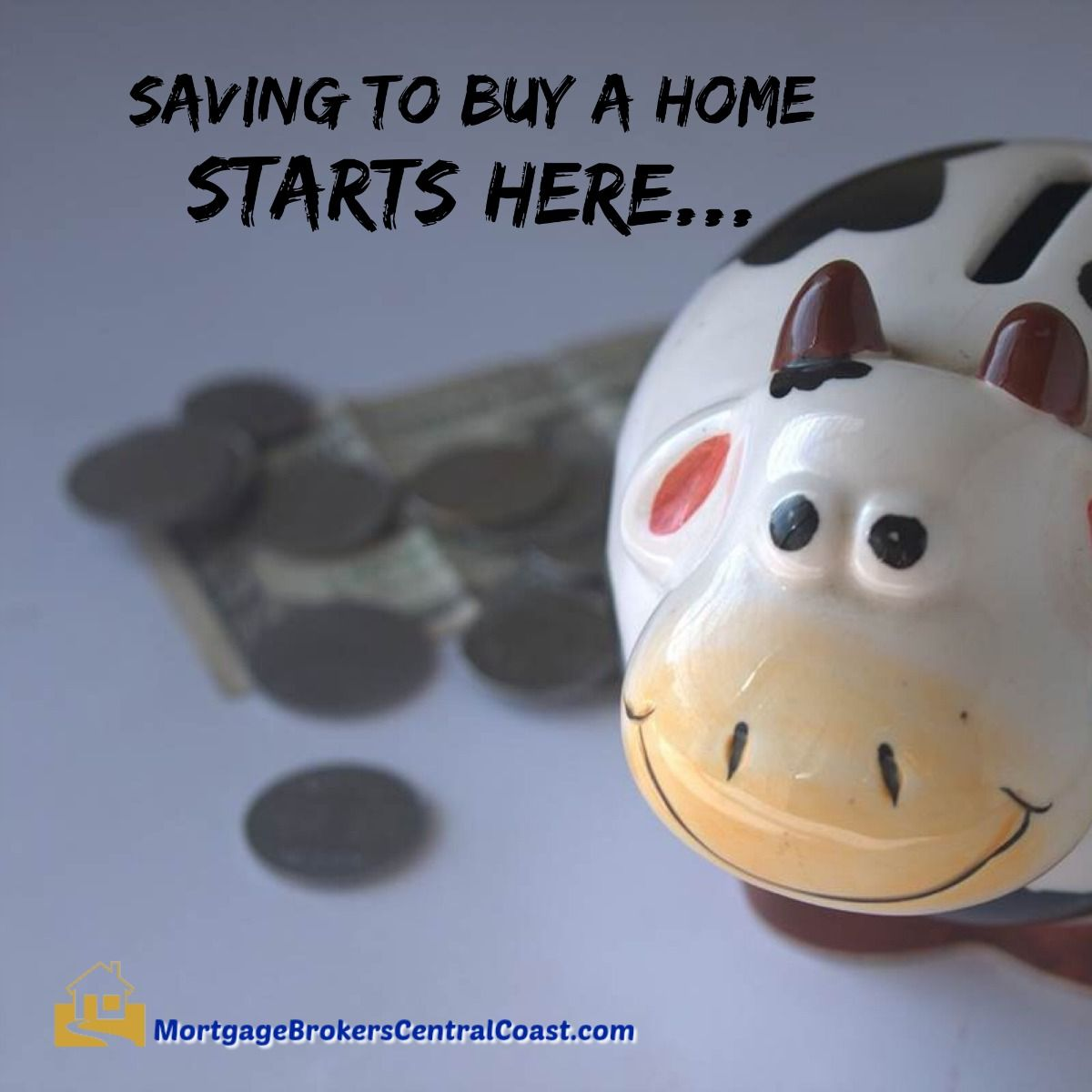Saving for a home starts here...