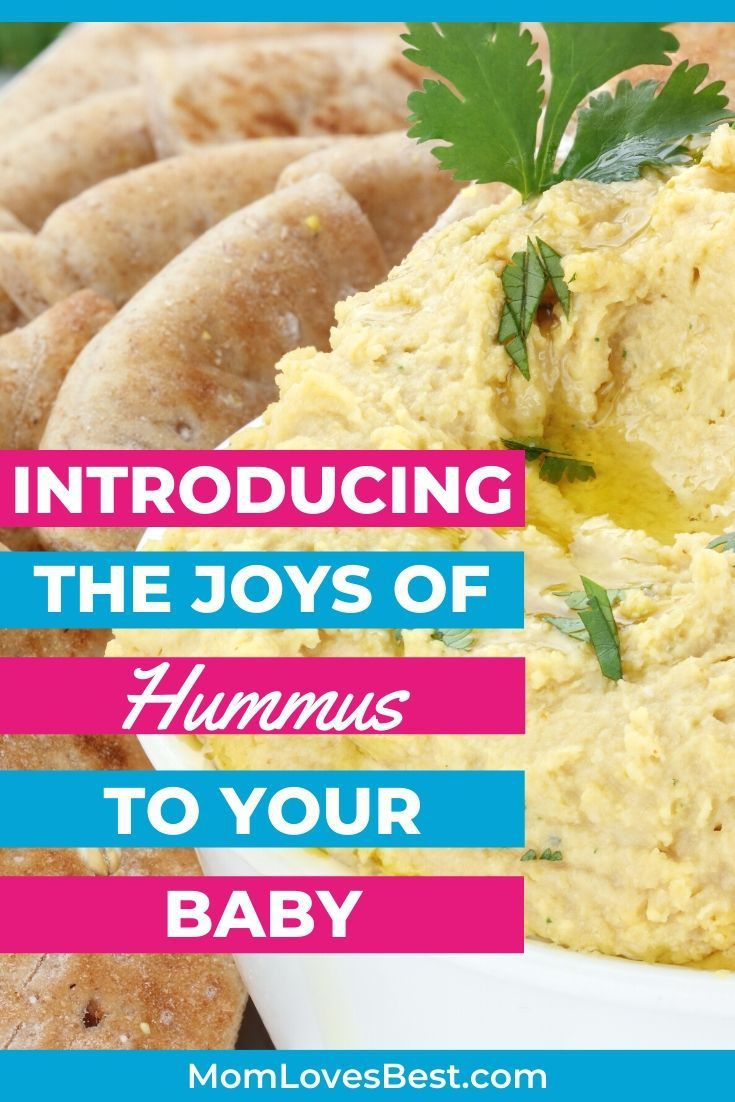 can i give my baby hummus benefits of doing so  baby