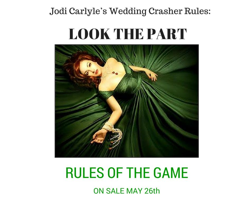 Rule 1 In Jodi Carlyle S Wedding Crasher Rules Wedding Crashers Rules Wedding Crashers Wedding