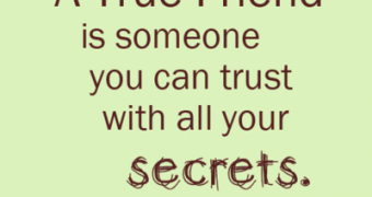 Quotes About Friends Keeping Your Secrets Quotes