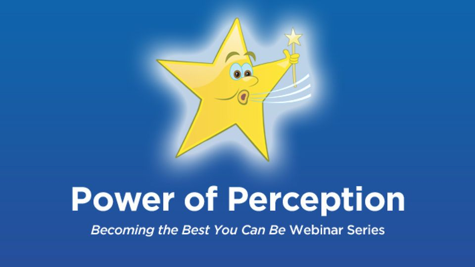 """Power of Perception - Dr. Becky Bailey - """"Becoming the Best You Can Be"""" Webinar Series on Vimeo"""