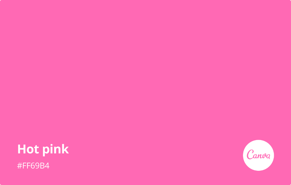Hot Pink Meaning, Combinations and Hex Code - Canva Colors ...
