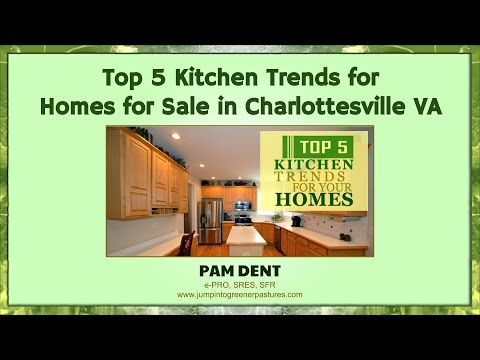 Http Www Jumpintogreenerpastures Com Blog Top 5 Kitchen Trends For Homes For Sale In Charlottesville Va Kitchen Trends Latest Kitchen Trends Charlottesville