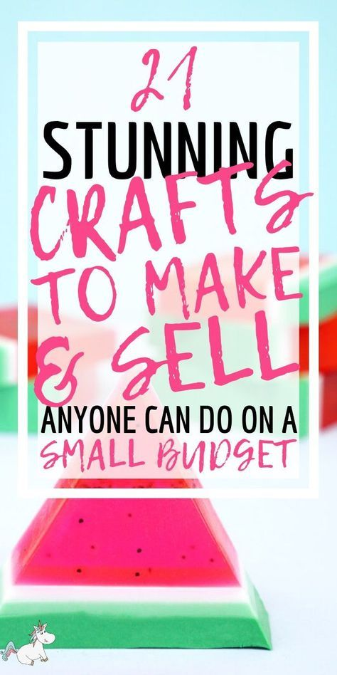 21 Brilliant Crafts To Make And Sell For Extra Cash In 2019 | The Mummy Front