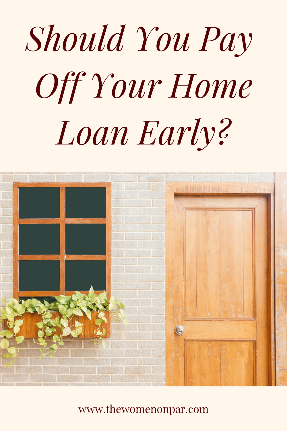 Should You Pay Off Your Home Loan Early In 2020 Home Loans Home Buying Tips Home Buying