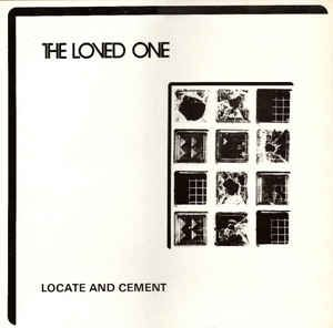 The Loved One - Locate And Cement (Vinyl, LP, Album) at Discogs