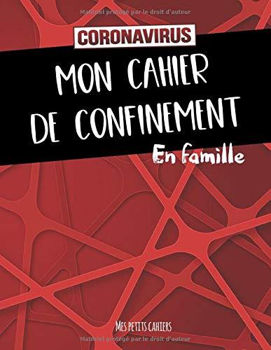 Le livre Mon Cahier De Confinement Pour Vivr [B085RNM8CF
