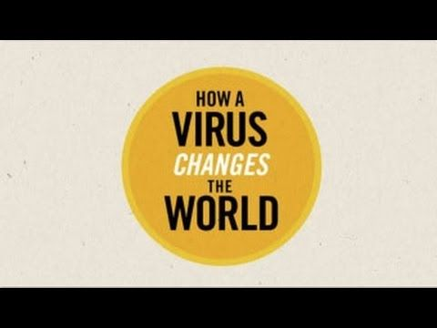 How A Virus Changes The World (Nominated 2012 Webby Award)