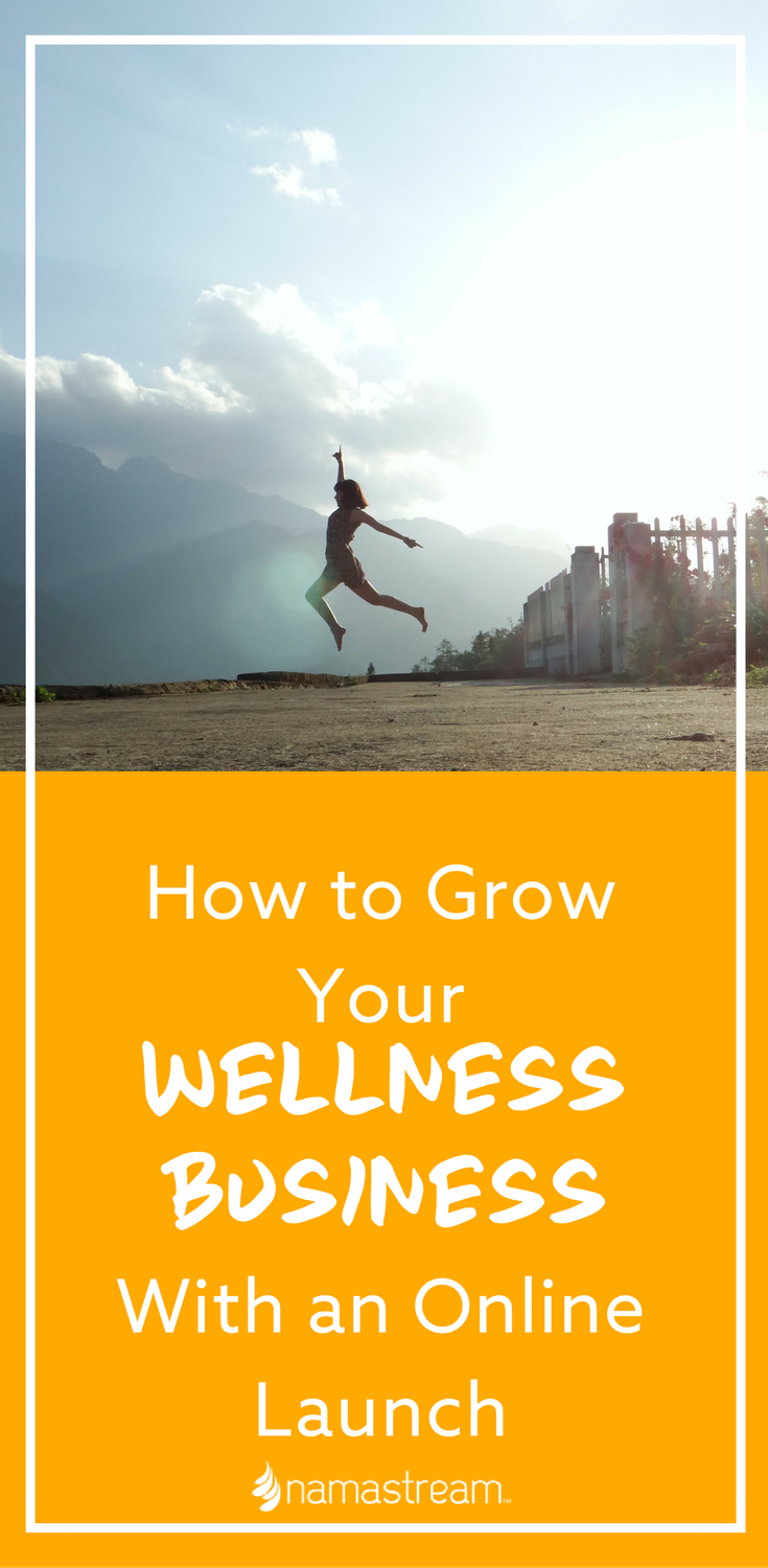 How To Grow Your Wellness Business With An Online Launch