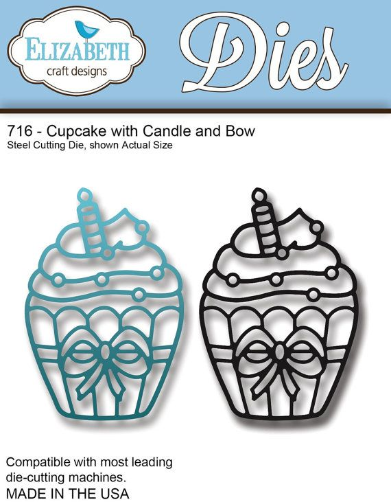 In Stock 2 9 14 Elizabeth Craft Designs 716 Cupcake With Candle And