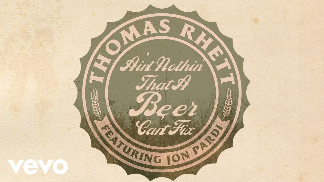 Thomas Rhett Beer Can't Fix (Lyric Video) ft. Jon Pardi