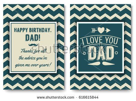 Dad Happy Birthday Card Set I Love You Words For Greeting Card Or Festive Poster Banner For Dear F Birthday Card Template Happy Birthday Cards Birthday Cards