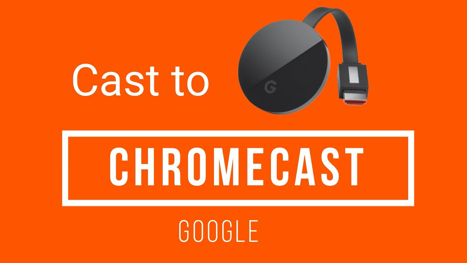 Cast Videos From Iphone Ipad To Chromecast Best Free