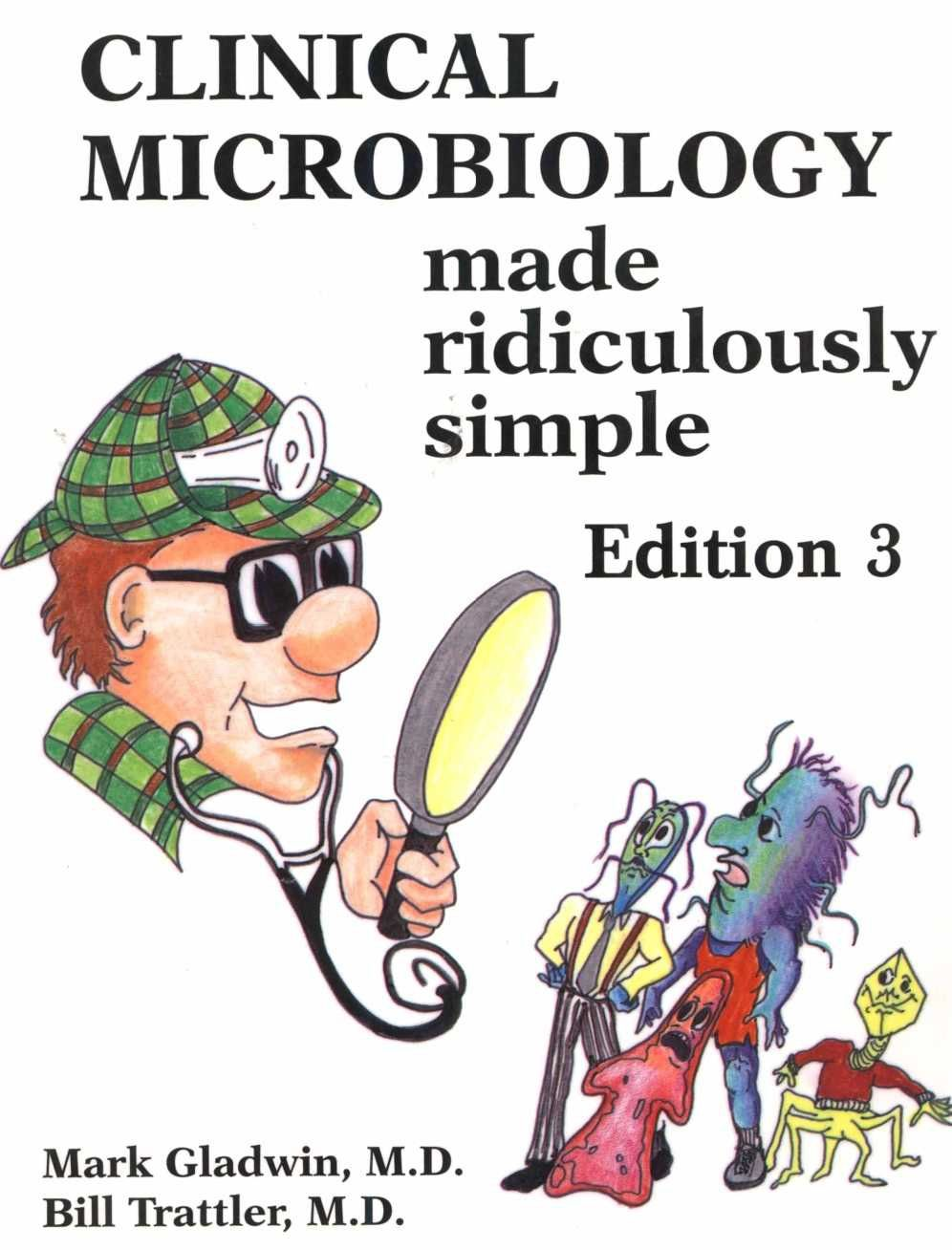 Clinical Microbiology Made Ridiculously Simple Pdf Microbiology Medicine Book Nursing Books